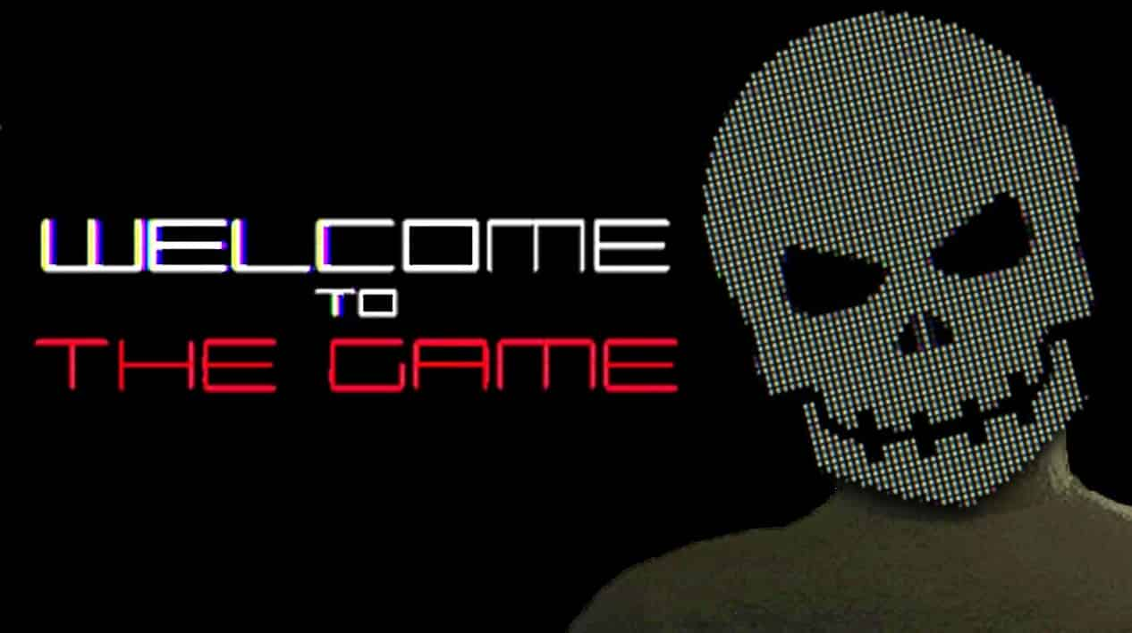 Welcome To The Game